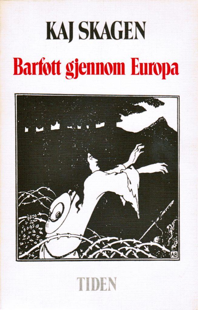 Omslaget på Barføtt gjennom Europa av Kaj Skagen